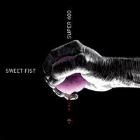 SweetFist
